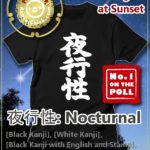 "Buy Japanese Kanji T-Shirt ""Nocturnal"""